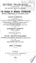 Dict  es fran  aises  accompagn  es de notes explicatives  ou  Cours pratique et th  orique d orthographe     cours sup  rieur