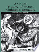 A Critical History of French Children s Literature