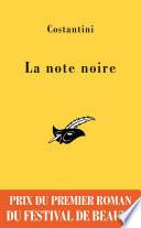 La note noire - Prix du premier roman du festival de Beaune 2009