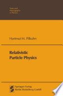 Relativistic Particle Physics