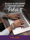 30 Days To Becoming A Published Author Book