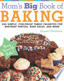 Mom S Big Book Of Baking Reprint