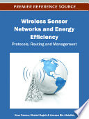 Wireless Sensor Networks and Energy Efficiency  Protocols  Routing and Management