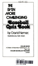 The even more challenging baseball quiz book