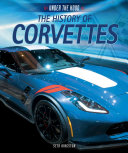 The History of Corvettes