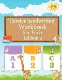 Cursive Handwriting Workbook For Kids Edition 2