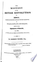 The History of the British Revolution of 1688   89