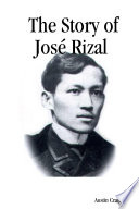 The Story of Jos   Rizal