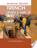 Technical Rescue  Trench Levels I and II