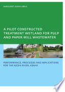 A Pilot Constructed Treatment Wetland for Pulp and Paper Mill Wastewater