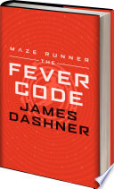 Maze Runner Series  The Fever Code
