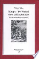 Europa - die Genese einer politischen Idee