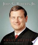 John G. Roberts, Jr