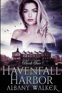 Havenfall Harbor Book Two Book PDF