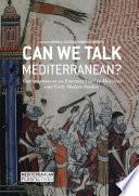 Can We Talk Mediterranean