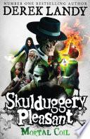 Mortal Coil (Skulduggery Pleasant, Book 5) by Derek Landy