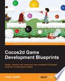 Cocos2d Game Development Blueprints