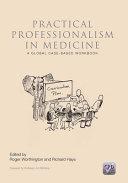 Practical Professionalism In Medicine