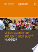 RISK COMMUNICATION APPLIED TO FOOD SAFETY