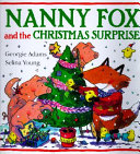 Nanny Fox And The Christmas Surprise : manages to save the chicks...