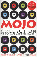 Mojo Collection : an authoritative and engaging guide...