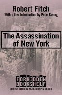The Assassination Of New York : became one of the poorest in north america,...