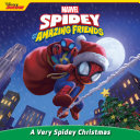 Spidey and His Amazing Friends: A Very Spidey Christmas Book