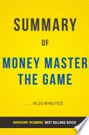 Money Master The Game: by Tony Robbins | Summary & Analysis