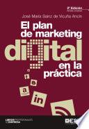 El plan de marketing digital en la pr  ctica