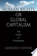 Ebook Human Rights Or Global Capitalism Epub Manfred Nowak Apps Read Mobile