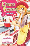 Kitchen Princess Omnibus Volume 3