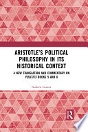 Aristotle   s Political Philosophy in its Historical Context