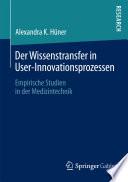 Der Wissenstransfer in User-Innovationsprozessen