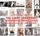 The Cindy Shermans: inszenierte Identitäten