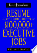 CareerJournal.com Resume Guide for $100,000 + Executive Jobs