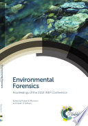 Environmental Forensics Proceedings of the 2013 INEF Conference