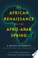 The African Renaissance and the Afro Arab Spring
