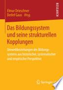 Das Bildungssystem und seine strukturellen Kopplungen