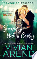 Snowed In With A Cowboy Contains Rocky Mountain Retreat The Cowboy Rescues A Bride