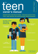 The Teen Owner s Manual