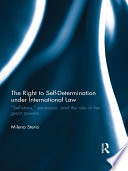 The Right to Self determination Under International Law