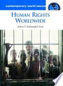 Human Rights Worldwide A Reference Handbook