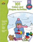 101 Colors and Shapes Activities  Ages 3   6