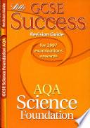 GCSE AQA Science Foundation Success Revision Guide
