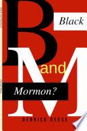 Black and Mormon? Paperback