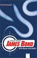 James Bond  Stille Wasser sind t  dlich