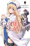 Goblin Slayer Vol 1 Light Novel