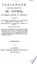 Catalogue d'une belle collection de livres, ... délaissés par feu Monsieur G. de Grave, ... feu M. Duprez, ... et plusieurs autres défunts