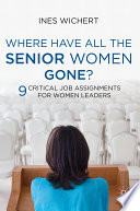 Where Have All the Senior Women Gone