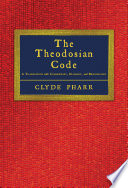 The Theodosian Code and Novels, and the Sirmondian Constitutions
